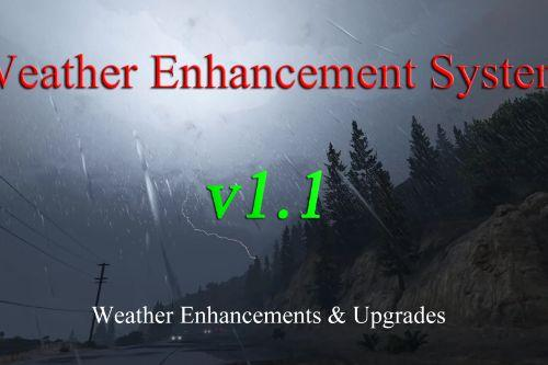 Weather Enhancement System
